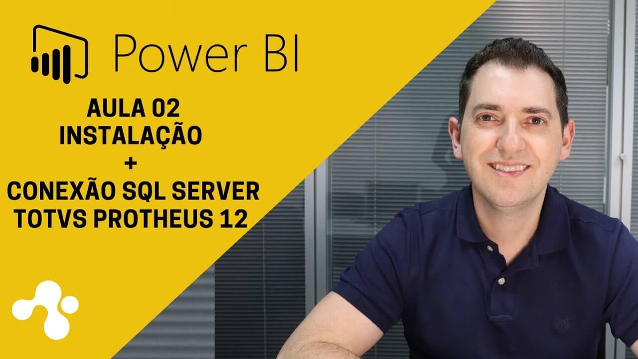 Como instalar o Power Bi e conectar ao banco de dados SQL?