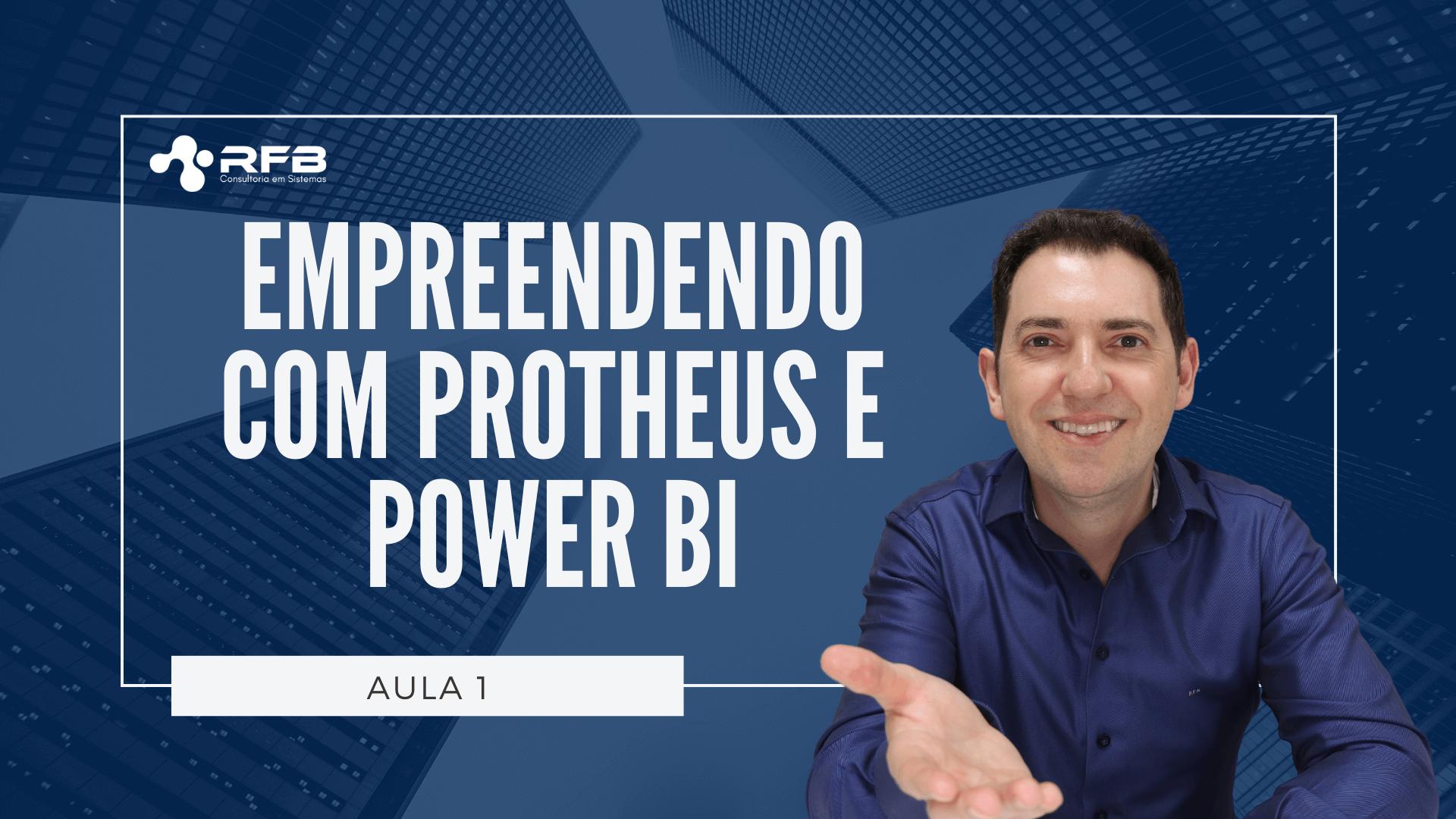 Como empreender com Protheus e Power BI?
